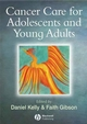 Cancer Care for Adolescents and Young Adults (1405130946) cover image