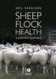 Sheep Flock Health: A Planned Approach (1405160446) cover image