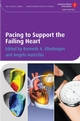 Pacing to Support the Failing Heart (1405175346) cover image