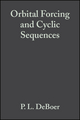 Orbital Forcing and Cyclic Sequences (Special Publication 19 of the IAS) (1444304046) cover image