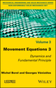 Movement Equations 3: Dynamics and Fundamental Principle (1786300346) cover image