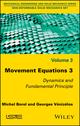 Movement Equations 3: Dynamics and Fundamental Principle (1786300346) cover image
