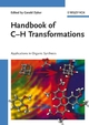 Handbook of C-H Transformations: Applications in Organic Synthesis, 2 Volume Set (3527310746) cover image