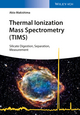 Thermal Ionization Mass Spectrometry (TIMS): Silicate Digestion, Separation, Measurement (3527340246) cover image