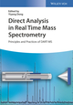 Direct Analysis in Real Time Mass Spectrometry: Principles and Practices of DART-MS (3527341846) cover image