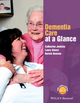 Dementia Care at a Glance (EHEP003446) cover image