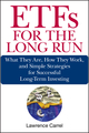 ETFs for the Long Run: What They Are, How They Work, and Simple Strategies for Successful Long-Term Investing  (0470138947) cover image