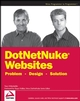 DotNetNuke Websites Problem Design Solution (0470190647) cover image