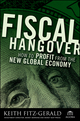 Fiscal Hangover: How to Profit From The New Global Economy (0470289147) cover image