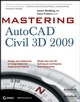 Mastering AutoCAD Civil 3D 2009 (0470425547) cover image