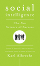 Social Intelligence: The New Science of Success (0470444347) cover image