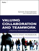Valuing Collaboration and Teamwork Participant Workbook: Creating Remarkable Leaders (0470501847) cover image