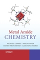 Metal Amide Chemistry (0470721847) cover image