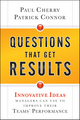 Questions That Get Results: Innovative Ideas Managers Can Use to Improve Their Teams' Performance (0470767847) cover image