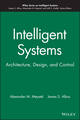 Intelligent Systems: Architecture, Design, and Control (0471193747) cover image