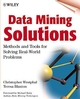 Data Mining Solutions: Methods and Tools for Solving Real-World Problems (0471253847) cover image