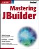 Mastering JBuilder (0471267147) cover image