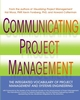 Communicating Project Management: The Integrated Vocabulary of Project Management and Systems Engineering (0471269247) cover image