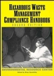 Hazardous Waste Management: Compliance Handbook Environmental Resource Center, 2nd Edition (0471288047) cover image