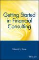 Getting Started in Financial Consulting (0471348147) cover image