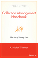 Collection Management Handbook: The Art of Getting Paid, 3rd Edition (0471456047) cover image