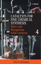 Catalysts for Fine Chemical Synthesis, Volume 4, Microporous and Mesoporous Solid Catalysts (0471490547) cover image