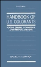 Handbook of U.S. Colorants: Foods, Drugs, Cosmetics, and Medical Devices, 3rd Edition (0471500747) cover image