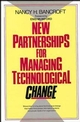 New Partnerships for Managing Technological Change (0471546747) cover image