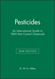 Pesticides: An International Guide to 1800 Pest Control Chemicals, 2nd Edition (0471723347) cover image