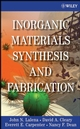 Inorganic Materials Synthesis and Fabrication (0471740047) cover image