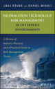 Information Technology Risk Management in Enterprise Environments: A Review of Industry Practices and a Practical Guide to Risk Management Teams (0471762547) cover image