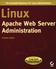 Linux Apache Web Server Administration (0782127347) cover image