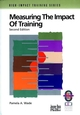 Measuring the Impact of Training: A Practical Guide to Calculating Measurable Results, 2nd, Revised Edition (0787950947) cover image