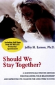 Should We Stay Together?: A Scientifically Proven Method for Evaluating Your Relationship and Improving its Chances for Long-Term Success (0787951447) cover image