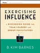 Exercising Influence: A Discussion Guide for Team Leaders and Group Facilitators, Set (0787984647) cover image