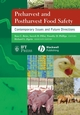 Preharvest and Postharvest Food Safety: Contemporary Issues and Future Directions