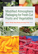 Modified Atmosphere Packaging for Fresh-Cut Fruits and Vegetables (0813812747) cover image