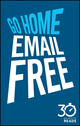 Go Home Email Free: 30 Minute Reads: A Shortcut to Managing Emails for Better Time Management (0857085247) cover image