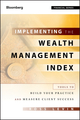 Implementing the Wealth Management Index: Tools to Build Your Practice and Measure Client Success (1118027647) cover image