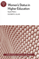 Women's Status in Higher Education: Equity Matters: AEHE, Volume 37, Number 1 (1118073347) cover image