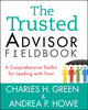 The Trusted Advisor Fieldbook: A Comprehensive Toolkit for Leading with Trust (1118085647) cover image