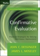 Confirmative Evaluation: Practical Strategies for Valuing Continuous Improvement (1118219147) cover image