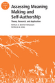 Assessing Meaning Making and Self-Authorship: Theory, Research, and Application: ASHE Higher Education Report 38:3 (1118500547) cover image