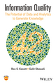 Information Quality: The Potential of Data and Analytics to Generate Knowledge (1118874447) cover image
