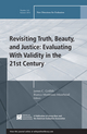 Revisiting Truth, Beauty,and Justice: Evaluating With Validity in the 21st Century: New Directions for Evaluation, Number 142 (1118930347) cover image