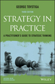 Strategy in Practice: A Practitioner's Guide to Strategic Thinking, 3rd Edition (1119121647) cover image
