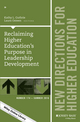 Reclaiming Higher Education's Purpose in Leadership Development: New Directions for Higher Education, Number 174 (1119279747) cover image