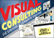 Visual Consulting: Designing and Leading Change (1119375347) cover image
