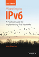 Migrating to IPv6: A Practical Guide for Implementing IPv6 Networks, 2nd Edition (1119950147) cover image
