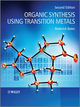 Organic Synthesis Using Transition Metals, 2nd Edition (1119978947) cover image
